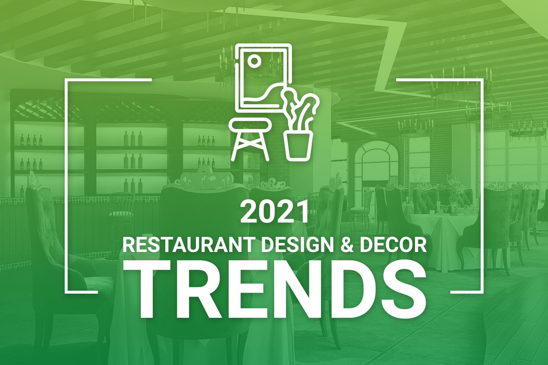 Restaurant Design Trends 2021