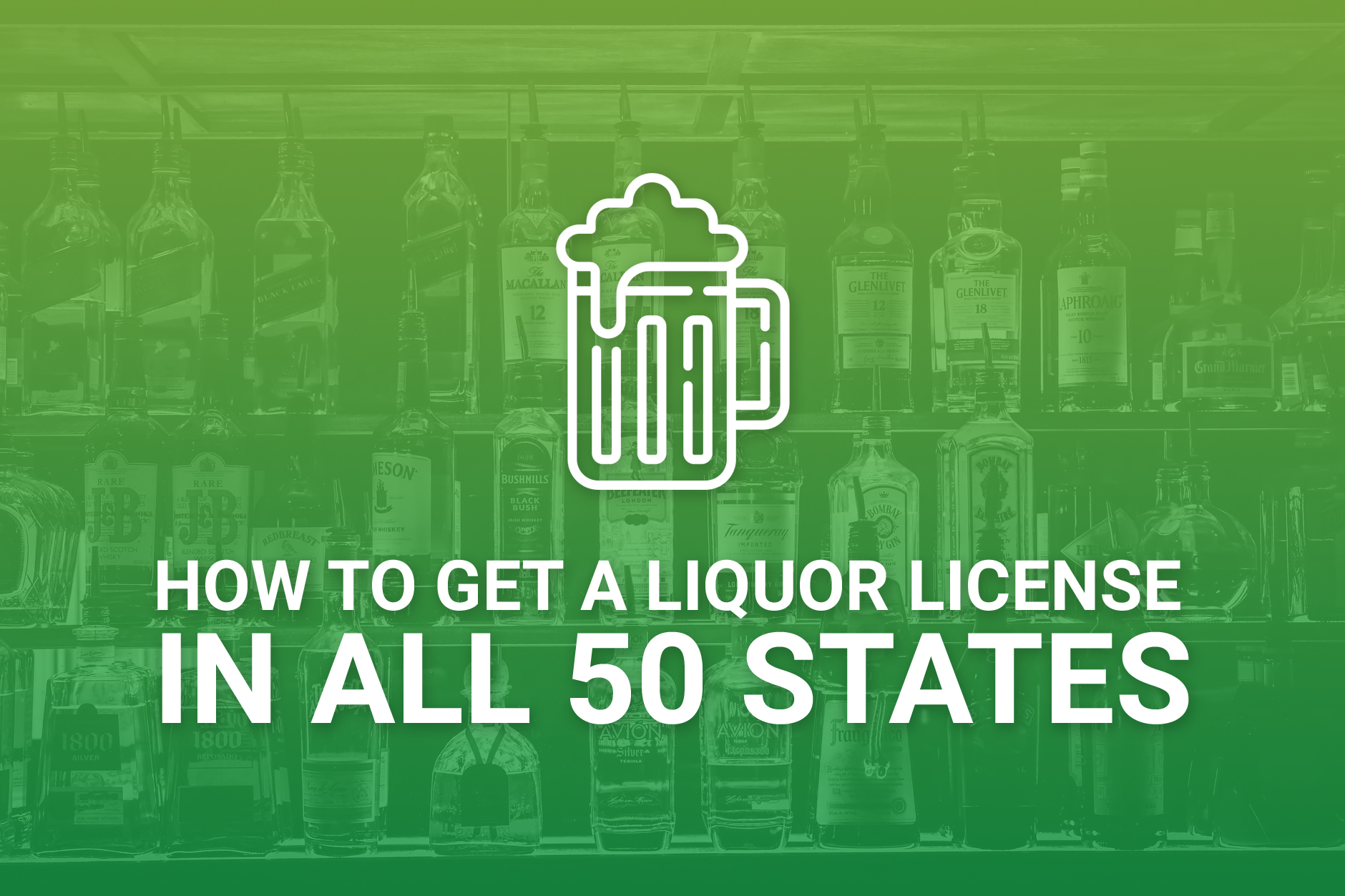 How To Get A Liquor License In All 50 States