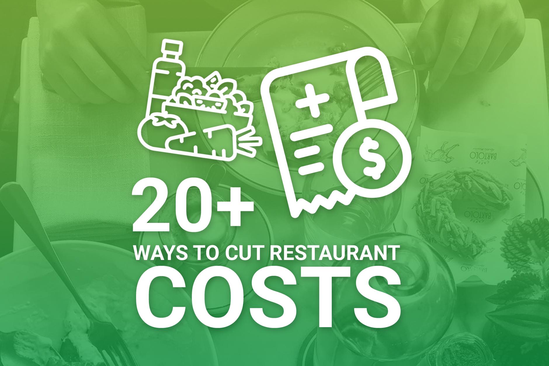 Restaurant Cost Cutting Ideas