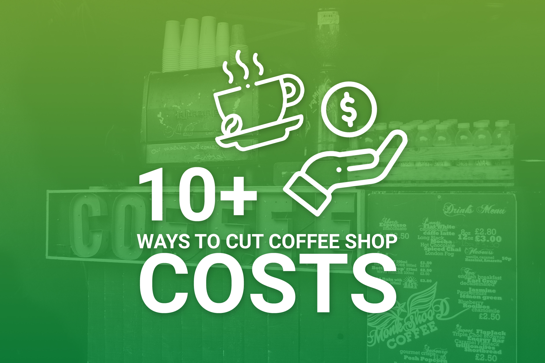 Coffee Shop Cost Cutting Techniques