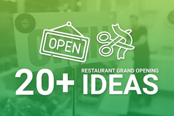 Restaurant Grand Opening Ideas