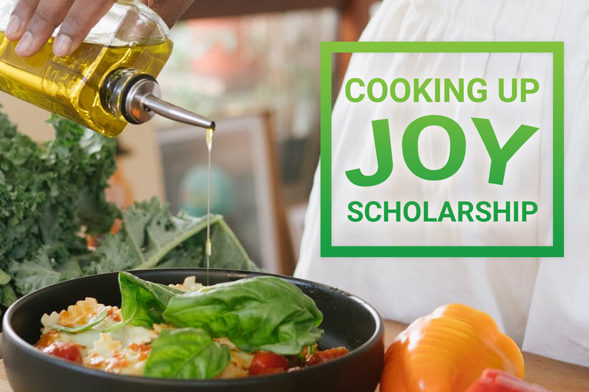 Cooking Up Joy Scholarship