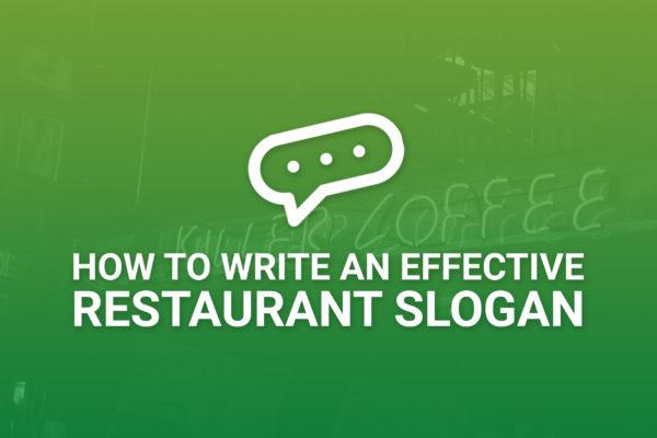 Effective Restaurant Slogans