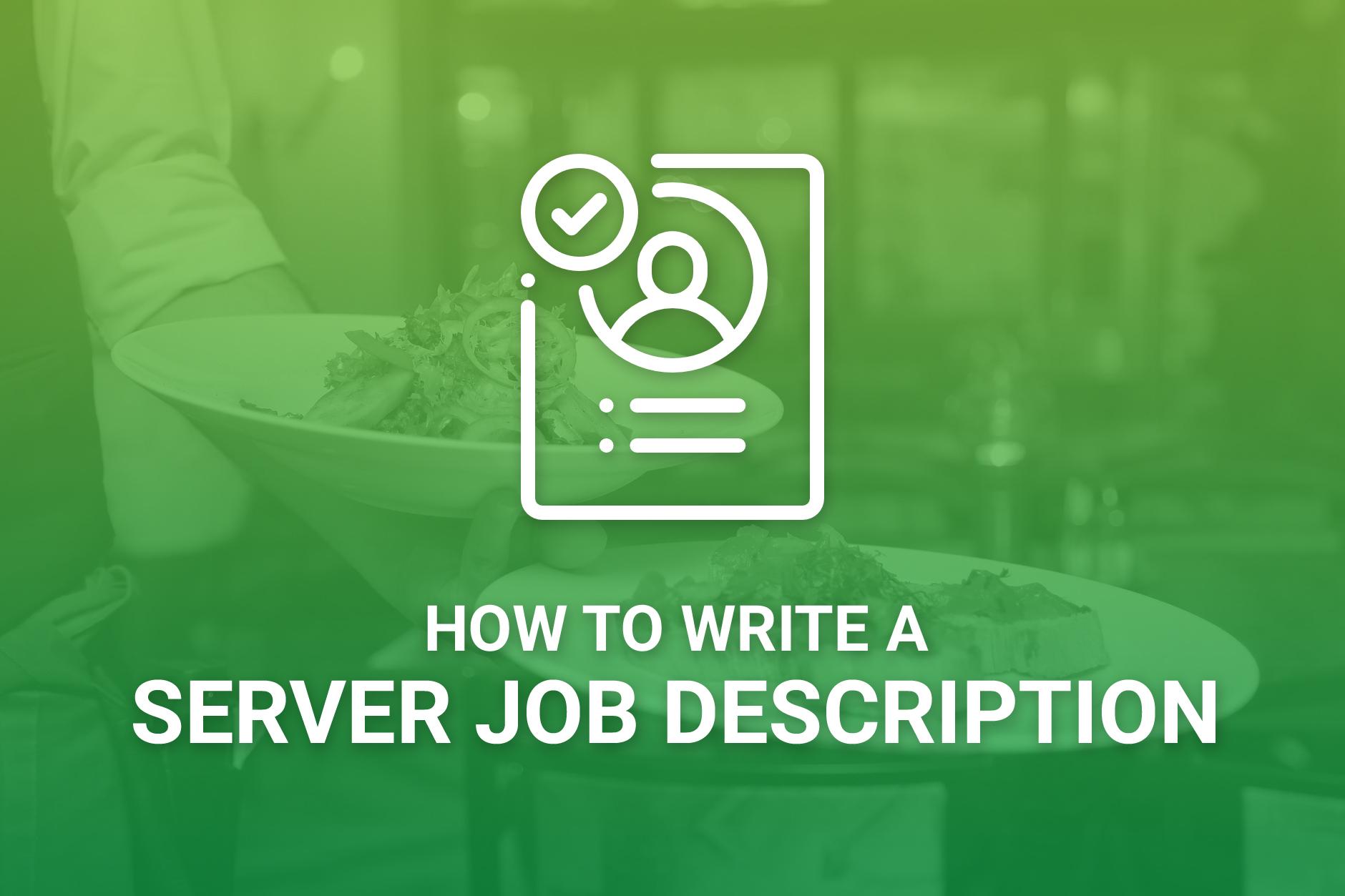How To Write A Server Job Description