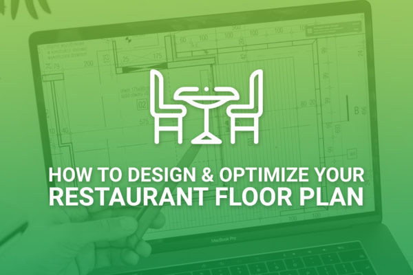 Design and Optimize Restaurant Floor Plans