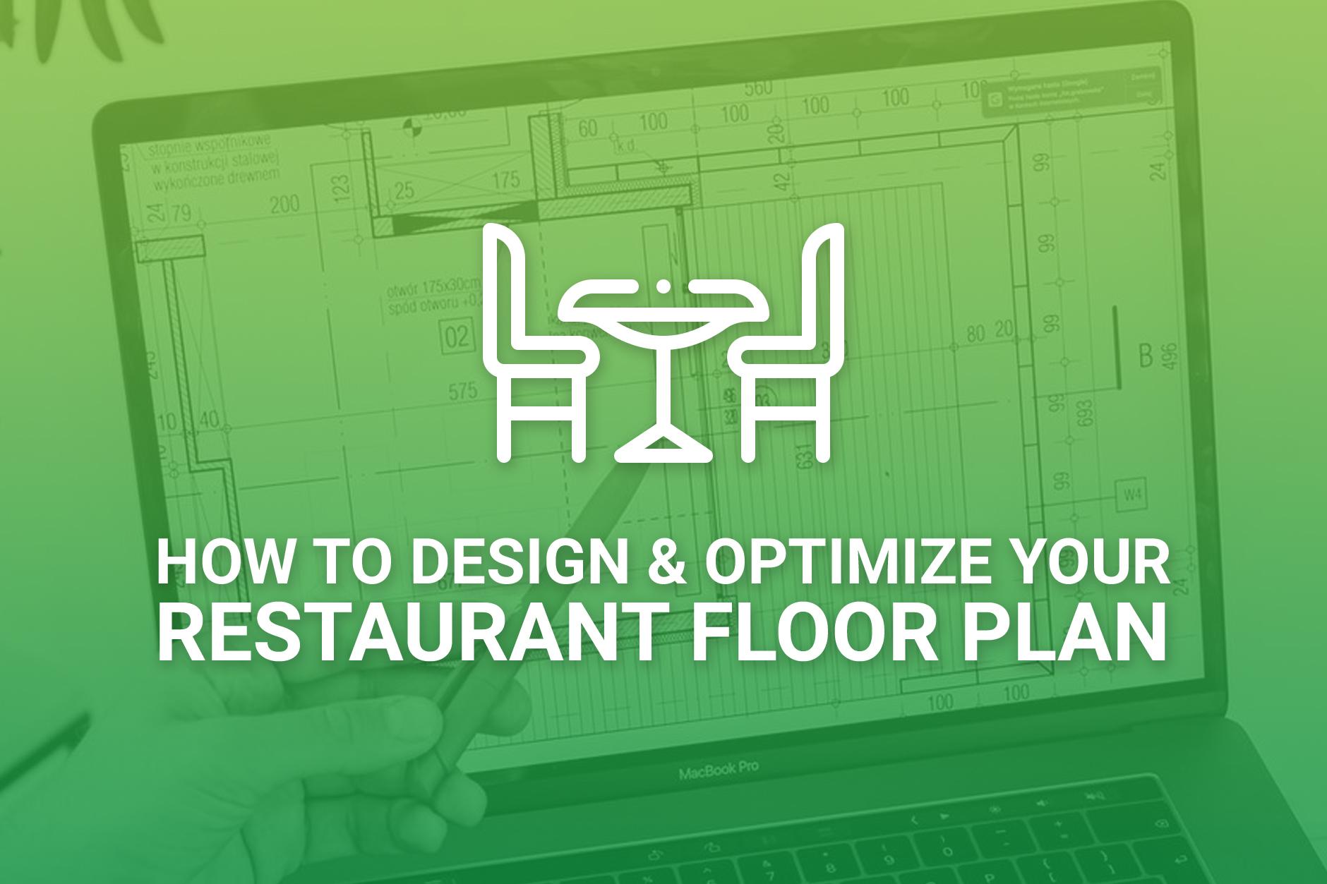 Design and Optimize Restaurant Floor Plans