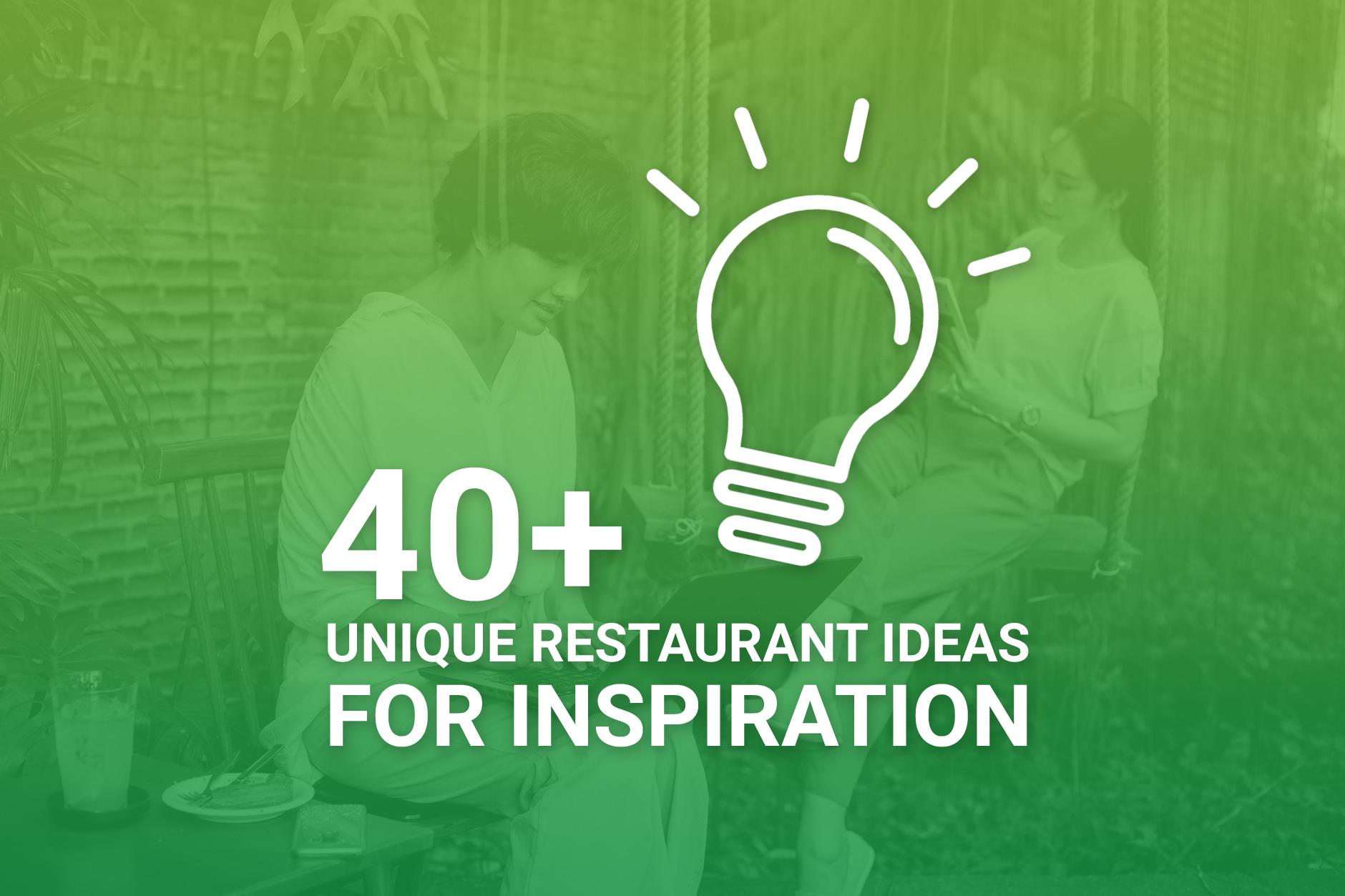 Unique Restaurant Ideas