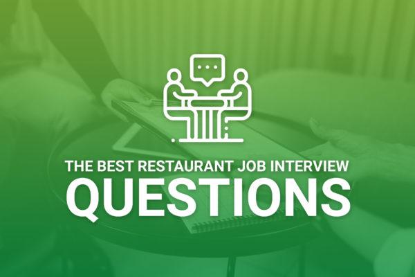 Best Restaurant Job Interview Questions